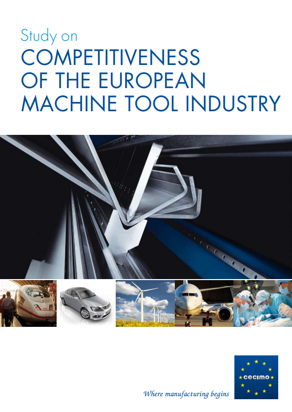 Study on the Competitiveness of the European Machine Tool Industry
