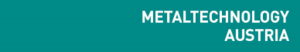 MetalTechnology Austria